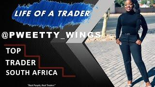 PWEETTY WINGS - Life of a Trader | Top Trader SA (2020)