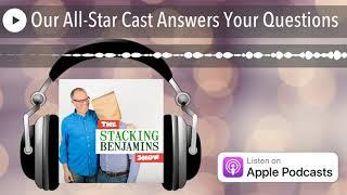 Our All-Star Cast Answers Your Questions