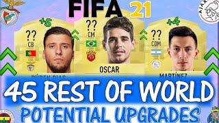 FIFA 21 45 REST OF WORLD UPGRADES PREDICTIONS!! FT. OSCAR, DIAS, MARTINEZ ETC... (FIFA 21 UPGRADES)