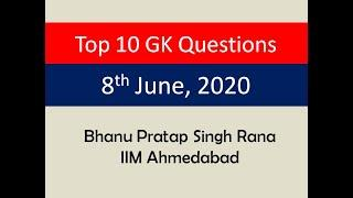 Top 10 GK Questions - 8th June, 2020