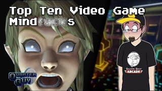 Top Ten Video Game Mind*#$@s  -The Quarter Guy
