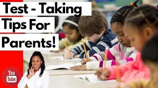 Top 10 Test - Taking Tips For Parents! | Elementary | Middle | High School | Ms. Rhone