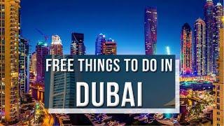 Dubai - 10 Free Places To Visit & Best Free Things To Do In Dubai  - United Arab Emirates [4K]