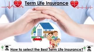 Term Life Insurance I Best Term Insurance plan in India I How to choose Best Term Insurance Plan.