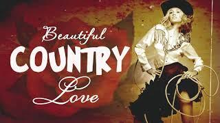Best Beautiful Country Love Songs Of All Time - Top 100 Greatest Hits Classic Country Songs Ever