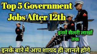 Top 5 Government Jobs After 12th|Best Jobs After 12th-Salary,Posts=with Full information