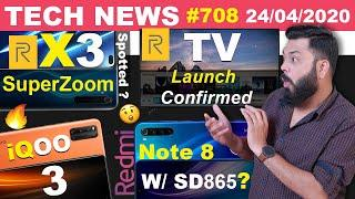 realme TV Launch Confirmed,Redmi Note 8 W/ SD865,realme X3 S-Zoom Spotted,iQOO 3 Crazy Price-#TTN708