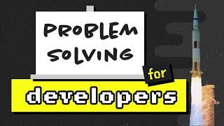 Problem-Solving for Developers - A Beginner's Guide