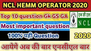 Top 10 Question Gk,GS,GA, Current affairs from NCL HEMM Operator Exam 2020