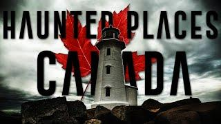 Top 10 Most Haunted Places In Canada | Haunted Houses In Canada / Ontario | Canadian Ghost Stories