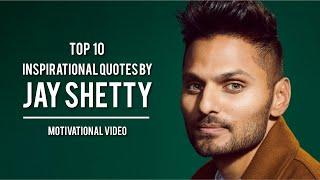 Top 10 Inspirational Quotes by Jay Shetty | Inspirational Quotes | Motivational Quotes | Jay Shetty