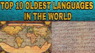 TOP 10 OLDEST LANGUAGES IN THE WORLD | TOP 10 OLDEST LANGUAGE'S