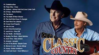 Garth Brooks, Alan Jackson, George Strait - Top Greatest Old Classic Country Songs Collection
