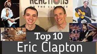 Eric Clapton Top 10 Songs! Reaction to Eric Clapton! (Top Ten Thursday Ep. 1)