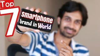 Top 7 Smartphone Company ranking in World ⚡ | Best Selling Mobile Brands
