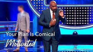 Your Plan Is Comical | Motivated