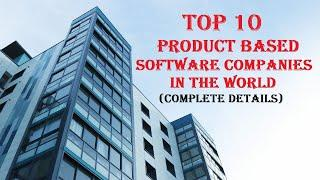 top 10 software product companies in the world | testingshala | product development space