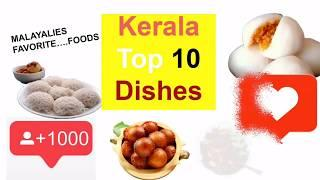 Kerala top 10 dishes | Tasty Food | Foodies 2020