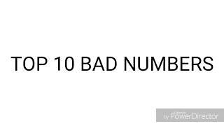 Top 10 Bad Numbers (Number Life edition)