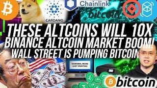 These Altcoins will 10x! $1 Cardano soon?! Wall Street Buying Bitcoin! Crypto News