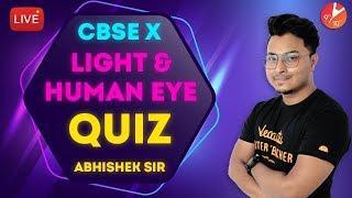 Light and Human Eye LIVE MCQ QUIZ | CBSE Class 10 Physics | Science | NCERT @Vedantu Class 9 & 10