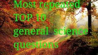 Most important  top 10 general science question answer