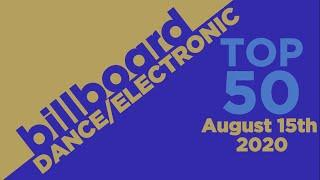 Billboard Dance/Electronic Songs Top 50 (August 15th, 2020)