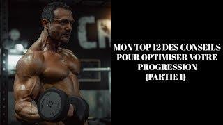 MON TOP 12 DES CONSEILS POUR OPTIMISER VOTRE PROGRESSION (PARTIE 1)