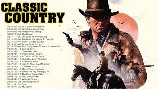 Greatest Hits Classic Country Songs Of All Time - Top 100 Country Music Collection - Country Songs