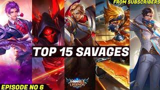 Mobile Legends TOP 15 SAVAGE Moments Episode 6- FULL HD