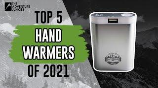 Top 5 Hand Warmers of 2021