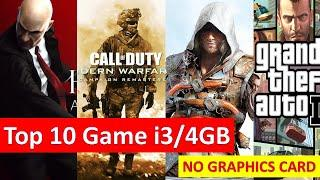 Top 10 game for intel I3 NO graphic card | Play game with intel i3 ,4gb ram | gaming in Intel HD 620