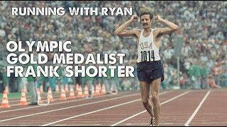 Frank Shorter is the Father of American Distance Running-Running with Ryan-Episode 10