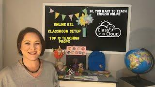 Teach English online #8 - Online ESL  Classroom setup and my top 10 teaching props.