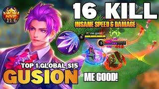 16KILL Insane Burst Damage Build, Fast Hand | Top 1 Global Gusion Gameplay By me good | MLBB✓