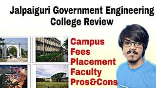Jalpaiguri Government Engineering College Review|wbjee|Placement,Cut offs,Fees|Wbjee college Review