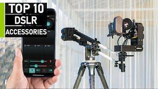 Top 10 Coolest DSLR Camera Gadgets & Accessories