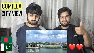 Beautiful Comilla City Aerial View || Beauty Of Bangladesh || PAKISTANI REACTION