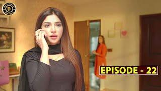 Mera Dil Mera Dushman Episode 22   Alizeh Shah & Noman Sami   Top Pakistani Drama
