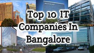 Top 10 IT Companies in Bangalore//top companies//best companies//silicon valley of India// Cybercity