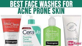Top 7 Best Face Washes For Acne Prone Skin - Best Skin Care Products 2020