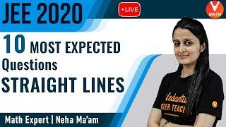10 Most Expected Questions From Straight Lines | JEE Mains 2020 | JEE Mains Maths | Vedantu