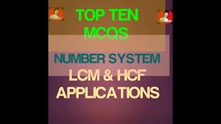 Top 10 mcqs|Number system|LCM and HCF|Asif Ali|ME TUTORIAL