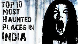 Top 10 Haunted Places in india || भारत की सबसे डरावनी जगहें || Hindi Horror Stories new year special