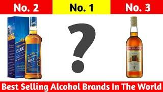 Top 10 Best Selling Liquor Brands in the World || Best Alcohol Brand In The World
