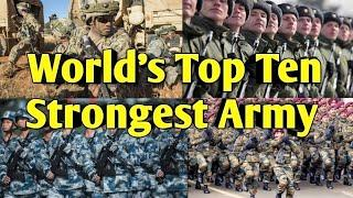 World's Top Ten Army | Top 10 most powerful armies | Top 10 most powerful military of the world |
