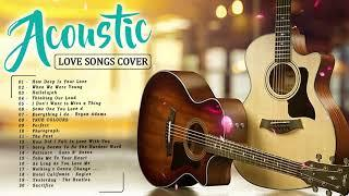 Best English Acoustic Love Songs Cover - Romantic Guitar Acoustic Cover Of Popular Songs Of All Time
