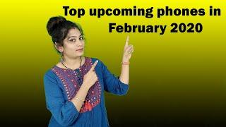 Upcoming phones February 2020   Top phones to buy this month