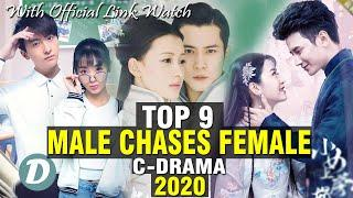TOP 11 CHINESE DRAMA WITH MALE CHASES FEMALE FIRST
