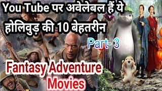 Top 10 Hollywood Fantasy Adventure Movies In Hindi Dubbed | Available On Youtube || Filmy Dost